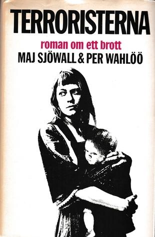 Terroristerna (Martin Beck #10) Maj Sjöwall