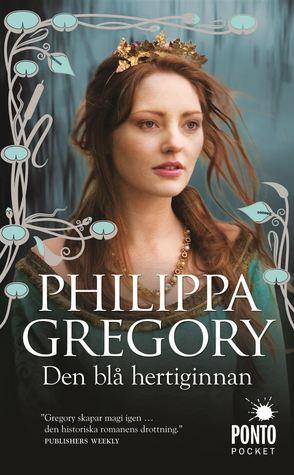 Den blå hertiginnan (Rosornas krig, #3) Philippa Gregory
