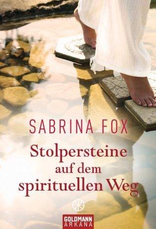 Stolpersteine auf dem spirituellen Weg  by  Sabrina Fox