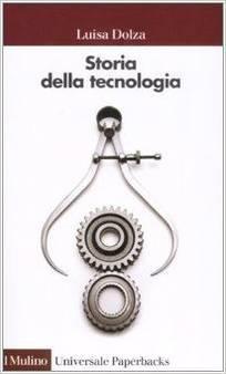 Storia della tecnologia  by  Luisa Dolza