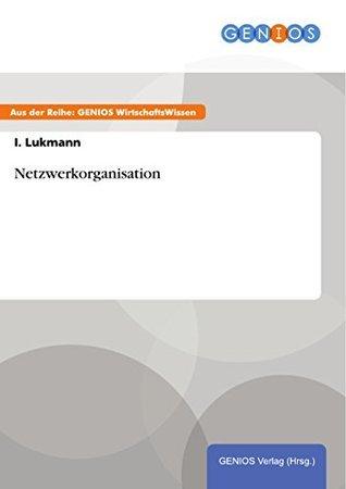 Netzwerkorganisation I. Lukmann