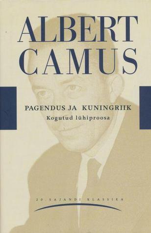 Pagendus ja kuningriik Albert Camus
