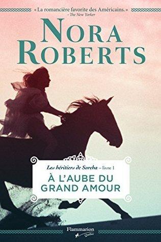À laube du grand amour Nora Roberts