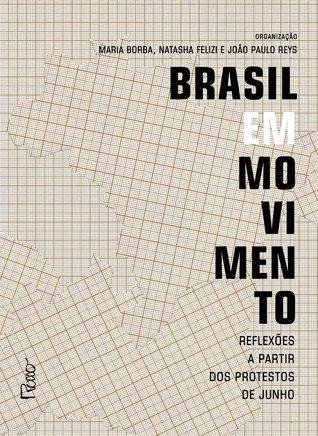 Brasil em Movimento  by  Maria Borba