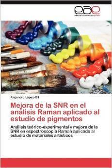 Mejora de la SNR en el análisis Raman aplicado al estudio de pigmentos  by  Alejandro López-Gil