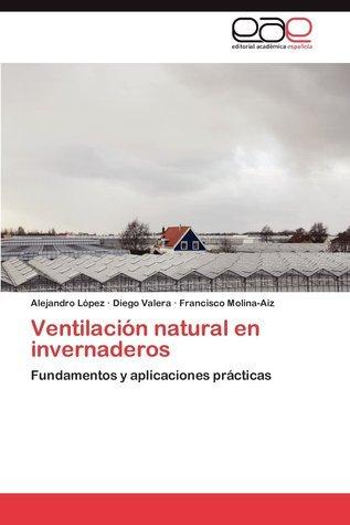 Ventilación natural en invernaderos Alejandro López