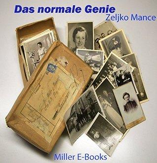 Das normale Genie Zeljko Mance
