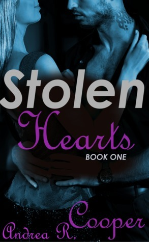 Stolen Hearts  by  Andrea R. Cooper