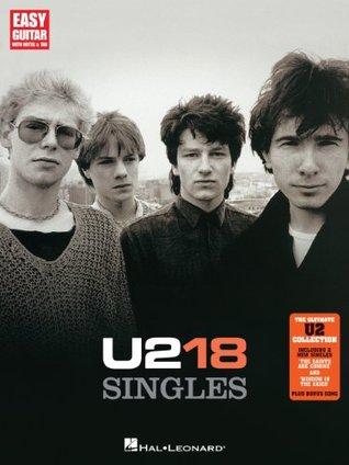 U2 - 18 Singles Songbook (Easy Guitar with Notes & Tab) U2