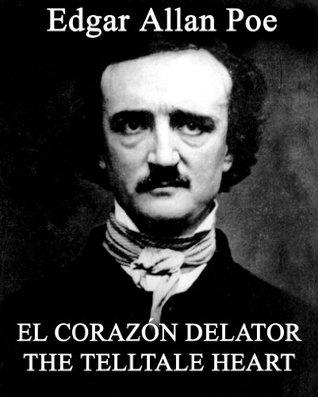 El Corazón Delator The Telltale Heart ingles y español Edgar Allan Poe