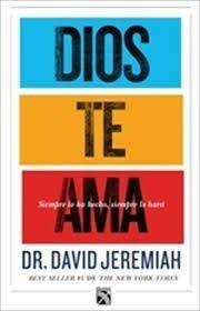 Dios te ama  by  David Jeremiah