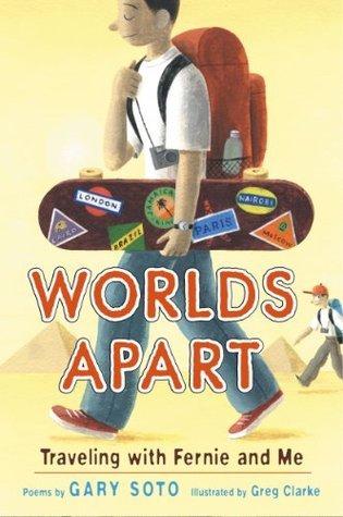 Worlds Apart: Fernie and Me Gary Soto