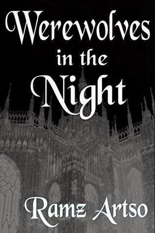 Werewolves in the Night (Book 1) YA Paranormal Romance  by  Ramz Artso