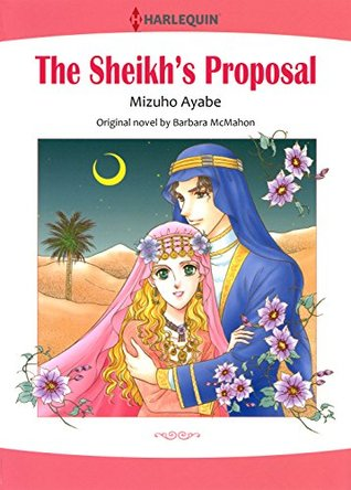 THE SHEIKHS PROPOSAL  by  Mizuho Ayabe