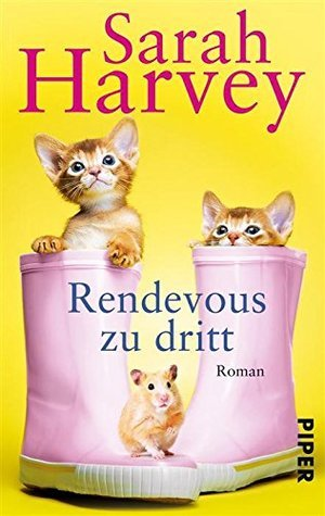 Rendezvous zu dritt: Roman  by  Sarah Harvey