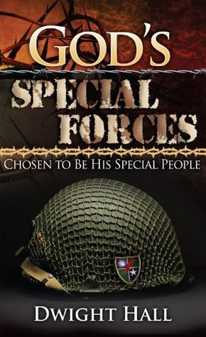 Gods Special Forces  by  Dwight Hall