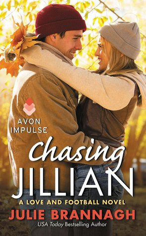 Chasing Jillian (Love and Football, #5) Julie Brannagh