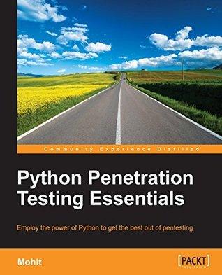 Python Penetration Testing Essentials Mohit