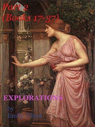 Explorations: Part 2 (Books 17-37) (Explorations Super-Collections)  by  Emily Tilton