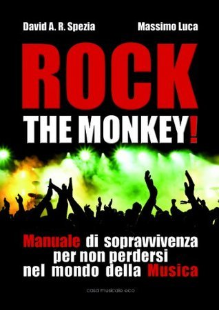 Rock the monkey! Massimo Luca