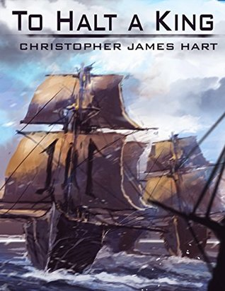 To Halt a King (Altered Stone Book 3) Christopher James Hart