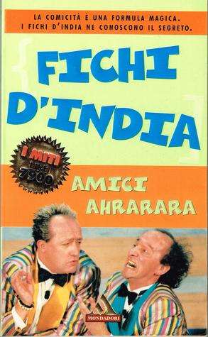 Amici ahrarara  by  Fichi dIndia
