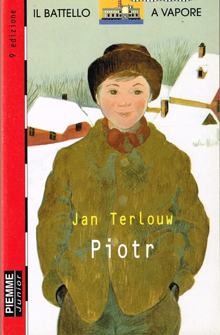 Piotr  by  Jan Terlouw