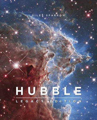 Hubble: Legacy Edition  by  Giles Sparrow