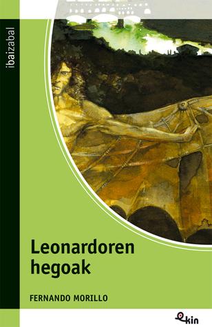 Leonardoren Hegoak  by  Fernando Morillo