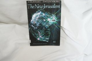 The New Jerusalem Emanuel Swedenborg