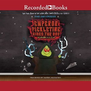 Emperor Pickletine Rides the Bus (Origami Yoda, #6) (Audio CD) Tom Angleberger