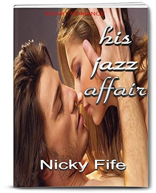 His Jazz Affair  by  Nicky Fife
