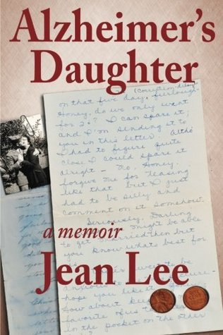 Alzheimers Daughter  by  Jean Lee