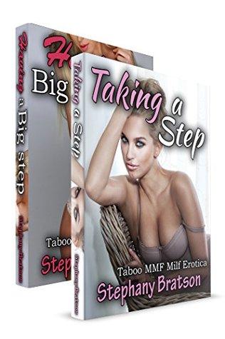 TABOO EROTICA BUNDLE: Having a Big Step, Taking a Step (2 BOOK BUNDLE): Taboo MILF Fertile Erotica Stephany Bratson