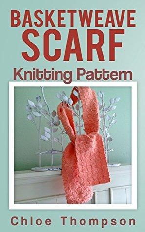 Basketweave Scarf: Knitting Pattern  by  Chloe Thompson