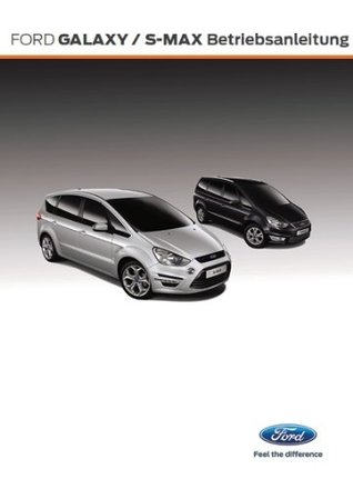 Ford Galaxy/S-MAX Betriebsanleitung Ford of Europe
