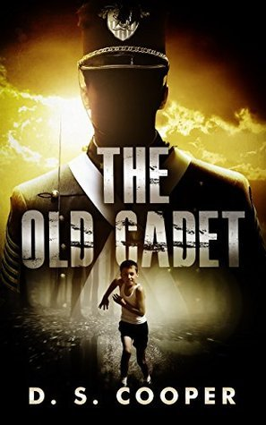 The Old Cadet  by  D. S. Cooper