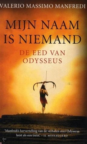 Mijn naam is niemand, de eed van Odysseus Valerio Massimo Manfredi