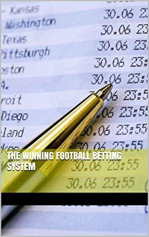 The Winning Football Betting System Travis Evans