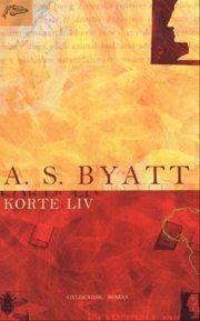 Korte liv  by  A.S. Byatt