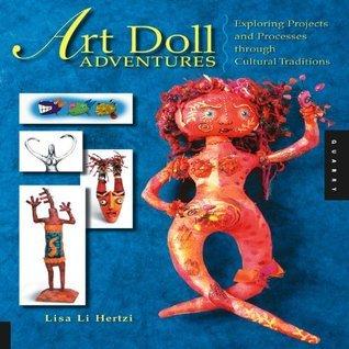 Art Doll Adventures Lisa Li Hertzi