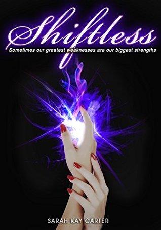 Shiftless (The Neturu Chronicles #2)  by  Sarah Kay Carter