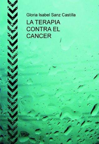 LA TERAPIA CONTRA EL CANCER  by  alternativa