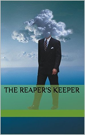 The Reapers Keeper Katrina M Moore