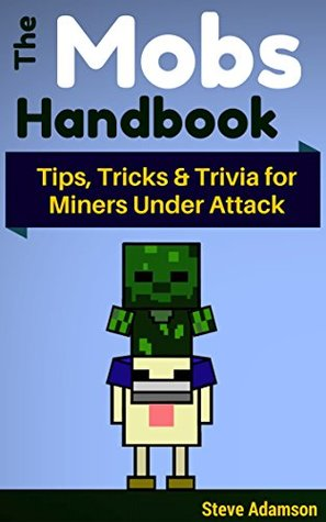 Minecraft Quiz for Kids: 101 Questions - True or False? Steve Adamson