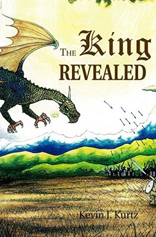The King Revealed (The Adventures of Mortimer Trilogy Book 3)  by  Kevin Kurtz