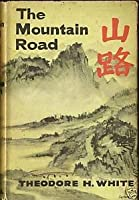 The Mountain Road  by  T.H. White