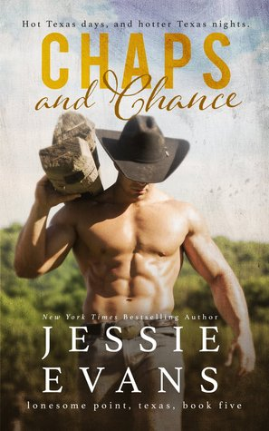 Chaps and Chance (Lonesome Point, Texas, #5)  by  Jessie Evans