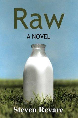 Raw: A Novel Steven Revare