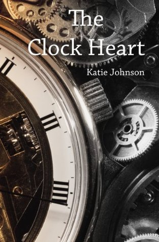 The Clock Heart Katie Johnson